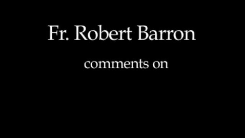 Thumbnail for entry Bishop Barron on Conscience and Morality