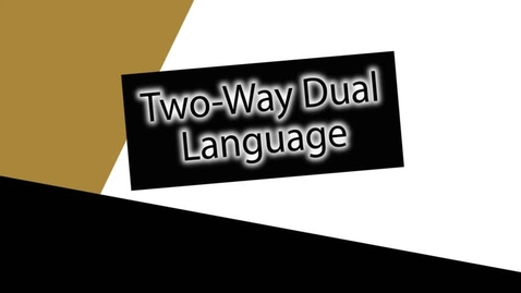 Thumbnail for entry Two-Way Dual Language | Cleburne ISD