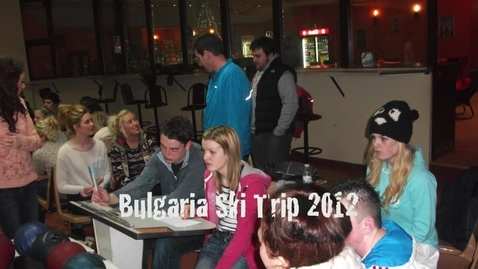 Thumbnail for entry Bulgaria Ski Trip 2012