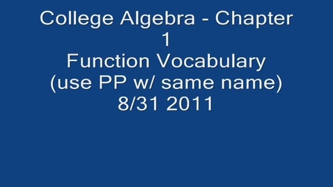 Thumbnail for entry ch 1 Function Vocab 8/31/11