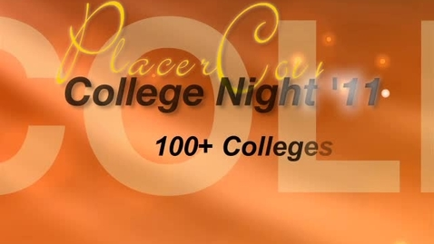 Thumbnail for entry Placer County College Night 2011