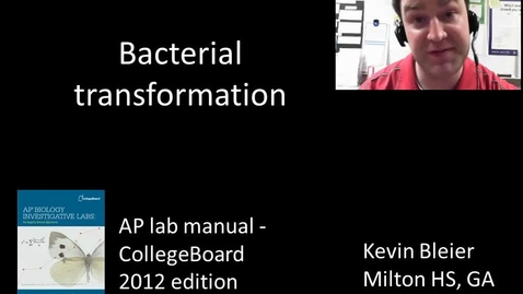 Thumbnail for entry Bacterial transformation (investigation 8)