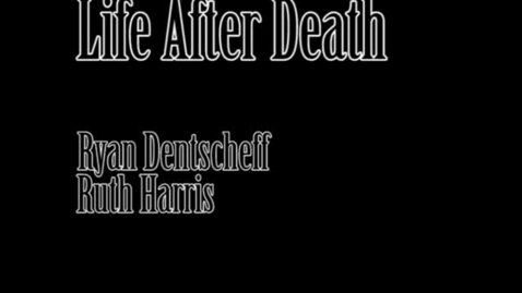 Thumbnail for entry Life and Death (WSCN 2009-2010)