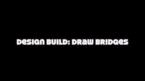 Thumbnail for entry Design Build: Bridges
