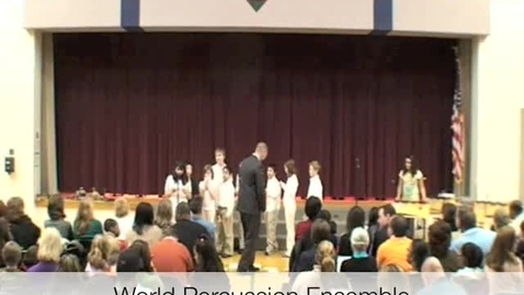Thumbnail for entry World Percussion Ensemble at the 2010 5th Grade Music Program`