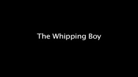 Thumbnail for entry The Whipping Boy