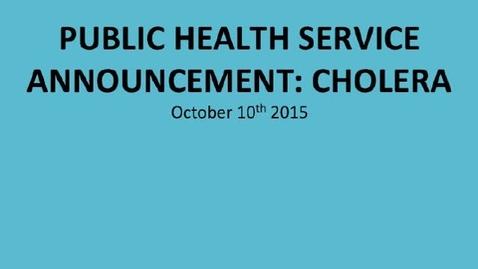 Thumbnail for entry Cholera: Public Health Service Announcement