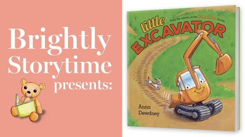 Thumbnail for entry Little Excavator - Read Aloud Picture Book | Brightly Storytime