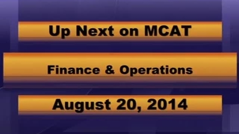 Thumbnail for entry MCPS Finance and Operations August 20th, 2014