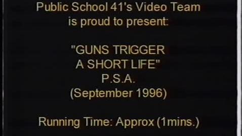 """Thumbnail for entry (1996) KWN """"Guns Trigger A Short Life"""""""