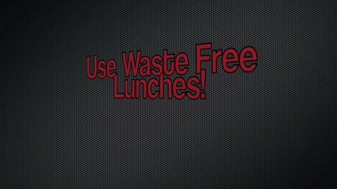 Thumbnail for entry Waste Free Lunches