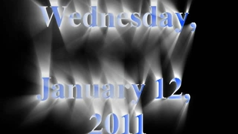 Thumbnail for entry Wednesday, January 12, 2011
