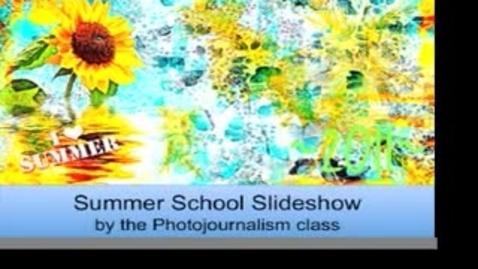 Thumbnail for entry Summer School Slideshow