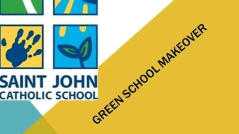 Thumbnail for entry Green School Makeover