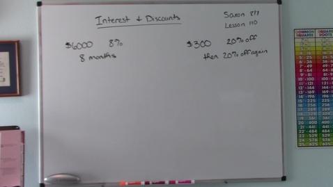 Thumbnail for entry Saxon 8/7 - Lesson 110 - Simple Interest, Compound Interest, & Successive Discounts