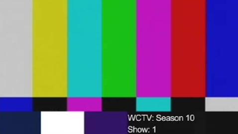 Thumbnail for entry WCTV Season 10 Show 1