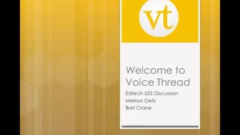Thumbnail for entry EdTech523-VoiceThread