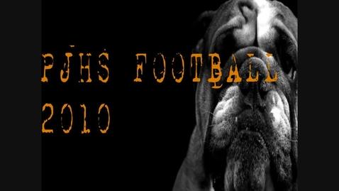 Thumbnail for entry PJHS 2010 Bulldog Football