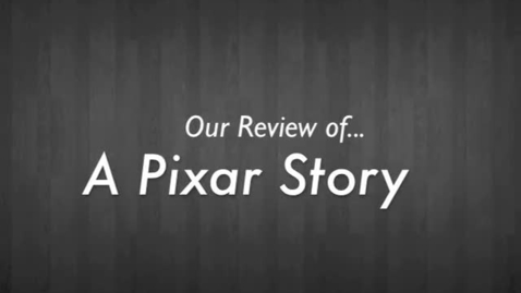 Thumbnail for entry Our review of The Pixar Story