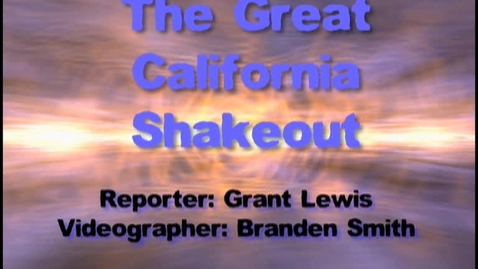 Thumbnail for entry The Great California Shakeout
