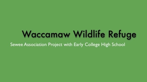 Thumbnail for entry Waccamaw Wildlife Refuge Clean Up Day