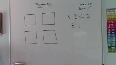 Thumbnail for entry Saxon 7/6 - Lesson 110 - Symmetry