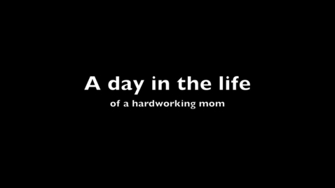 Thumbnail for entry Day in the life