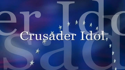 Thumbnail for entry Crusader Idol 2