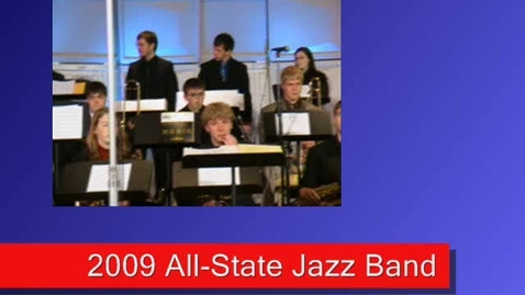 """Thumbnail for entry 2009 All-State Jazz Band (1) - """"Hora Decubitus"""""""