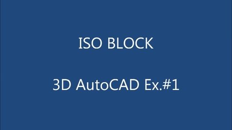 Thumbnail for entry ISO BLOCK EX#1