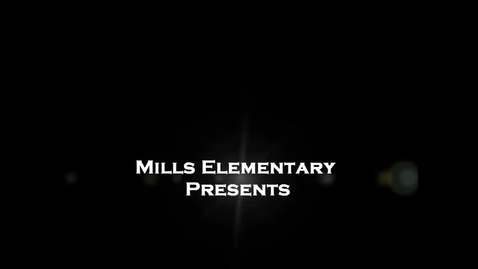 Thumbnail for entry American Melodrama - Mills Elementary