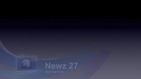 Thumbnail for entry 5. Newz 27 Walsh High School (12-17-15)