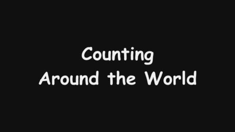 Thumbnail for entry Counting around the World