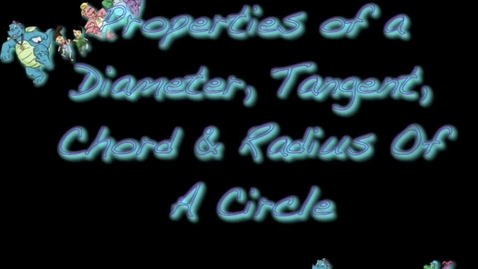 Thumbnail for entry Properties of Circles