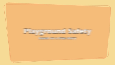 Thumbnail for entry Playground Safety