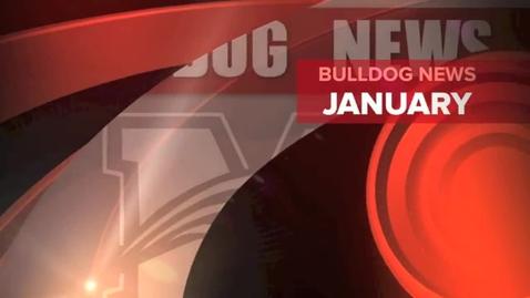 Thumbnail for entry January Bulldog News