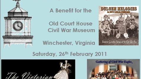 Thumbnail for entry An 1861 Sesquicentennial Soiree: Winchester, Virginia