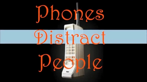 Thumbnail for entry Phones Distract People