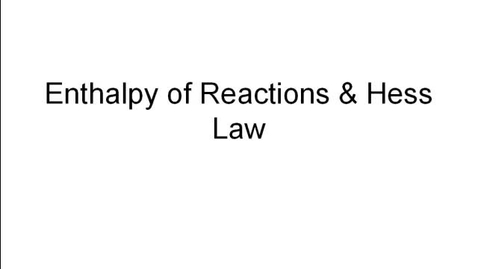 Thumbnail for entry Hess's Law for Multi-Step Reactions
