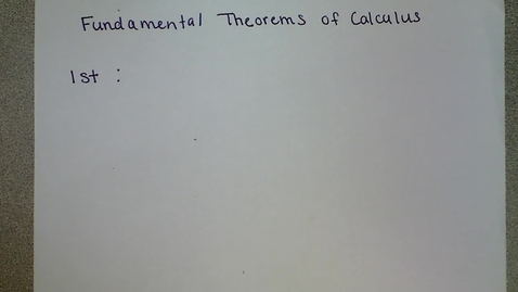 Thumbnail for entry First Fundamental Theorem of Calculus