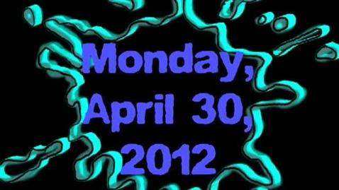 Thumbnail for entry Monday, April 30, 2012
