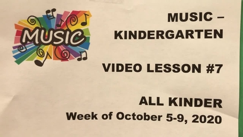 Thumbnail for entry Music Kinder Lesson #7
