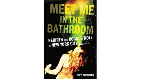 Thumbnail for entry Goodman, Lizzy - Meet Me in the Bathroom