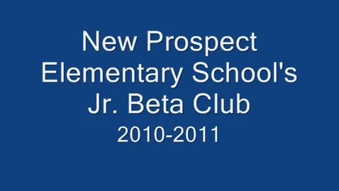 Thumbnail for entry New Prospect Elementary School Beta Club Project