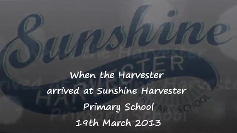 Thumbnail for entry Sunshine Harvester Delivery