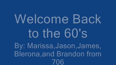 Thumbnail for entry Welcome Back To The 1960's!