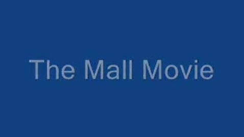 Thumbnail for entry The Mall Movie