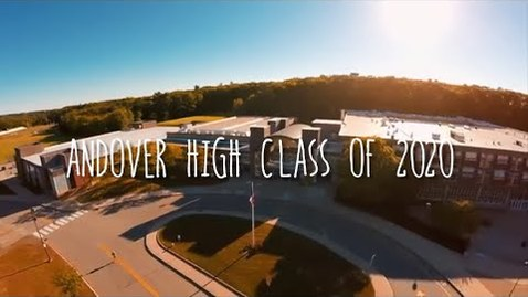 Thumbnail for entry Class of 2020 Video  || Andover High School