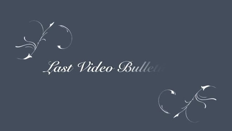 Thumbnail for entry Last Video Bulletin