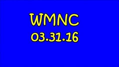 Thumbnail for entry WMNC 03.31.16